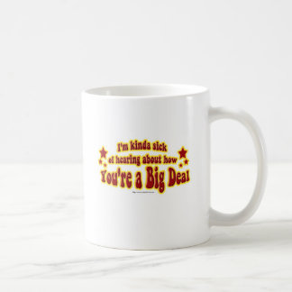 Another Big Deal Design Classic White Coffee Mug