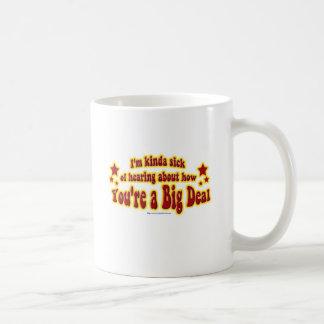 Another Big Deal Design Coffee Mug