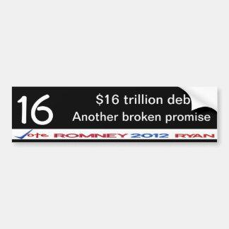 Another broken promise $16 trillion debt sticker