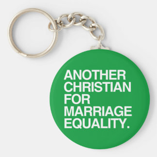 ANOTHER CHRISTIAN FOR MARRIAGE EQUALITY KEYCHAIN