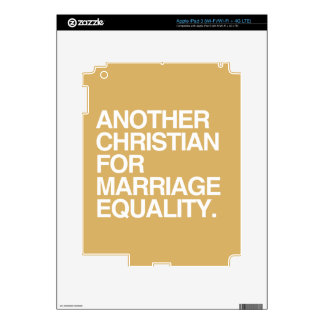 ANOTHER CHRISTIAN FOR MARRIAGE EQUALITY -.png Decal For iPad 3