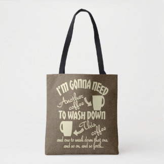 Another Coffee Comical Caffeine Enthusiast Tote Bag