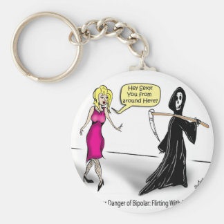 Another Danger of Bipolar: Flirting With Death Basic Round Button Keychain