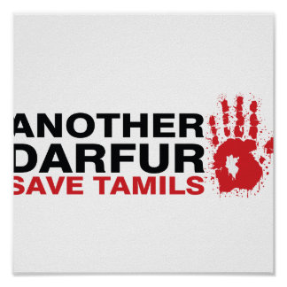 Another Darfur Save Tamils Posters
