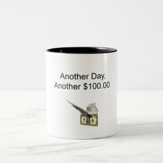 Another Day Another 100... with bill Two-Tone Coffee Mug