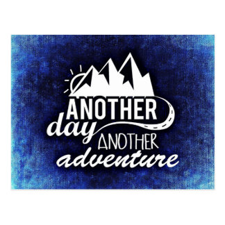Another Day, Another Adventure Postcard