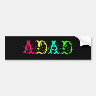 Another Day Another Dollar ADAD funny acronym Bumper Sticker