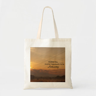 Another Day, Another Opportunity to be Amazing Tote Bag