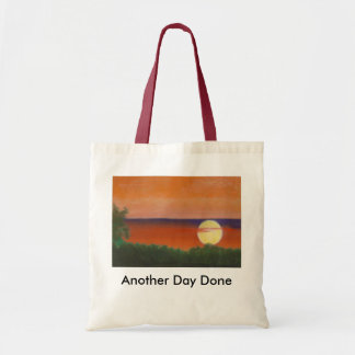 Another Day Done Canvas Bags