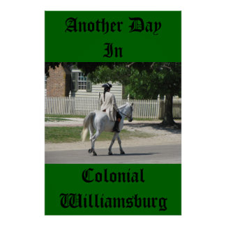 Another Day In Colonial Williamsburg Poster