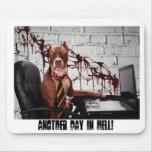 Another day in Hell! Mouse Mats