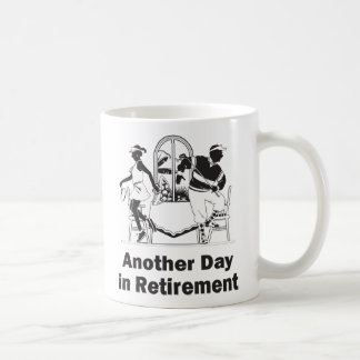 Another Day in Retirement Classic White Coffee Mug