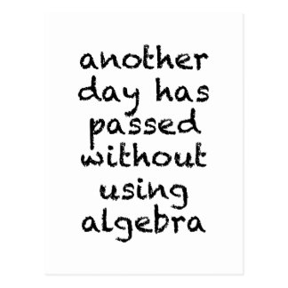 Another Day Without Algebra Postcard