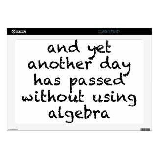 """Another Day Without Algebra Skin For 17"""" Laptop"""