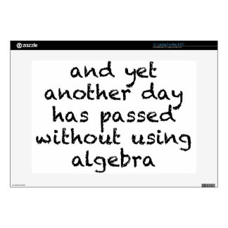 Another Day Without Algebra Skin For Laptop