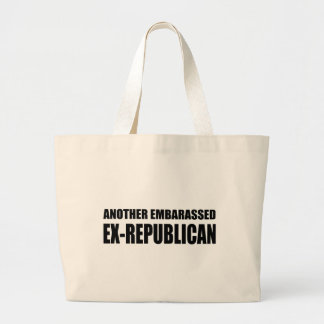Another Embarassed Ex-Republican Tote Bags