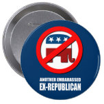 Another Embarassed Ex-Republican Button