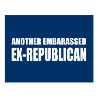 Another Embarassed Ex-Republican Postcard