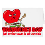 Another Excuse To Eat Chocolate Greeting Cards