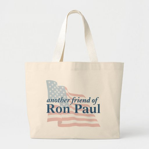 Another Friend of Ron Paul Bags