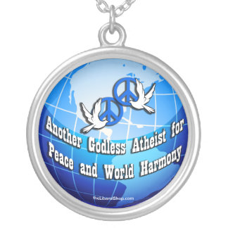 Another Godless Atheist for Peace Necklace