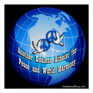 Another Godless Atheist for Peace Poster