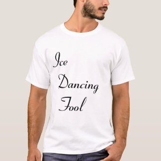 another Ice dancing fool shirt