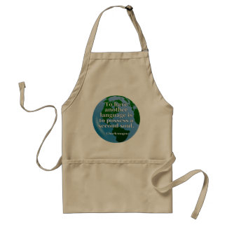 Another language soul Quote. Globe Adult Apron