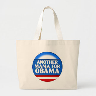 Another Mama for Obama Bag
