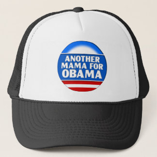 Another Mama for Obama Trucker Hat