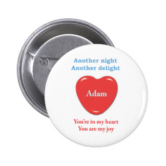 Another night another delight Adam w o racecars Pinback Buttons