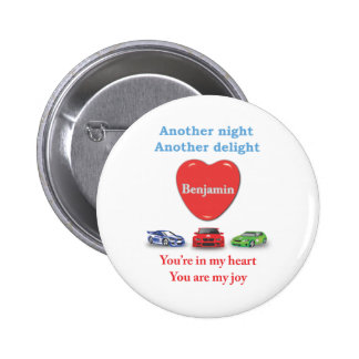Another night another delight Benjamin w racecars Pinback Button