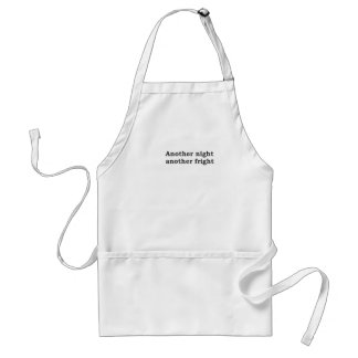 Another night another fright adult apron
