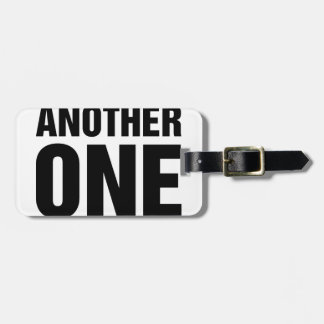 Another One Luggage Tag