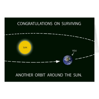 """Another Orbit Around the Sun"" Birthday Card Greeting Card"