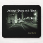 Another Place and Time Mouse Pad