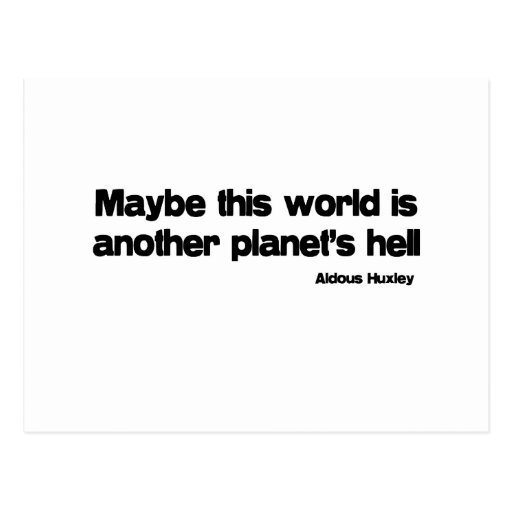 Another Planets Hell quote Postcard