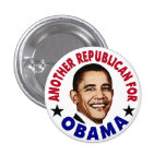 Another Republican For Obama Button