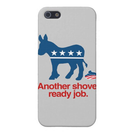 ANOTHER SHOVEL READY JOB.png Cases For iPhone 5