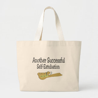 ANOTHER SUCCESSFUL SELF EXTUBATION LARGE TOTE BAG