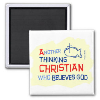 Another Thinking Christian Gift Design 2 Inch Square Magnet