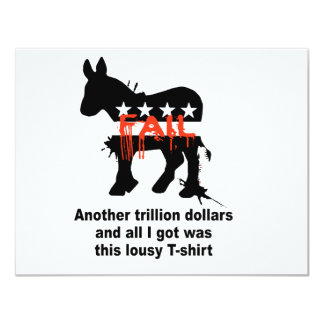 """Another trillion dollars and all i got was this t- 4.25"""" x 5.5"""" invitation card"""