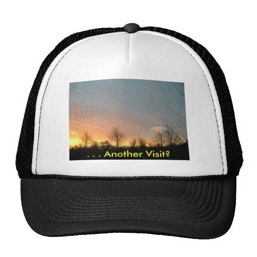 . . . Another Visit? Trucker Hat