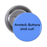 Ansteck-Buttons sind out!