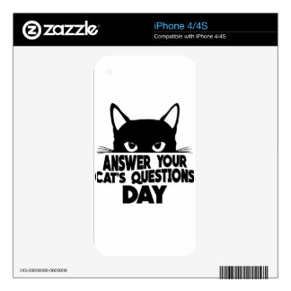 Answer Your Cat's Questions Day Decals For The iPhone 4