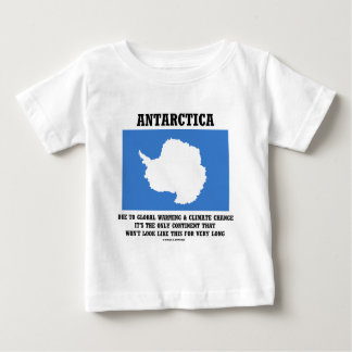 Antarctica Global Warming Climate Change Continent Baby T-Shirt