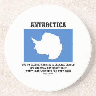 Antarctica Global Warming Climate Change Continent Drink Coaster