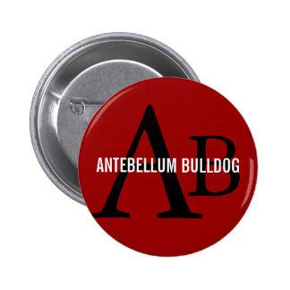 Antebellum Bulldog Breed Monogram Pinback Buttons