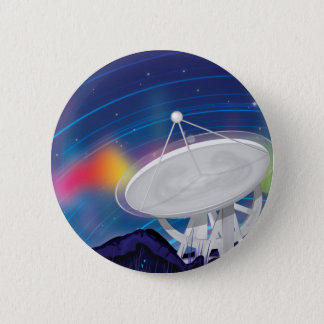 Antenna Observing the Sky with a Aurora Pinback Button