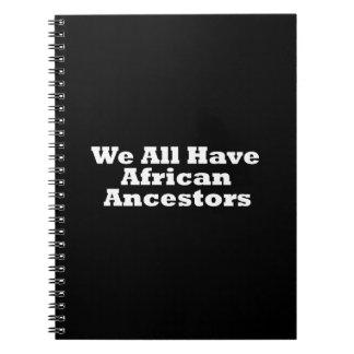 Antepasados africanos libro de apuntes con espiral